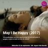 """""""May I Be Happy"""": ciclo de Another Way Film Festival para mentes inquietas"""