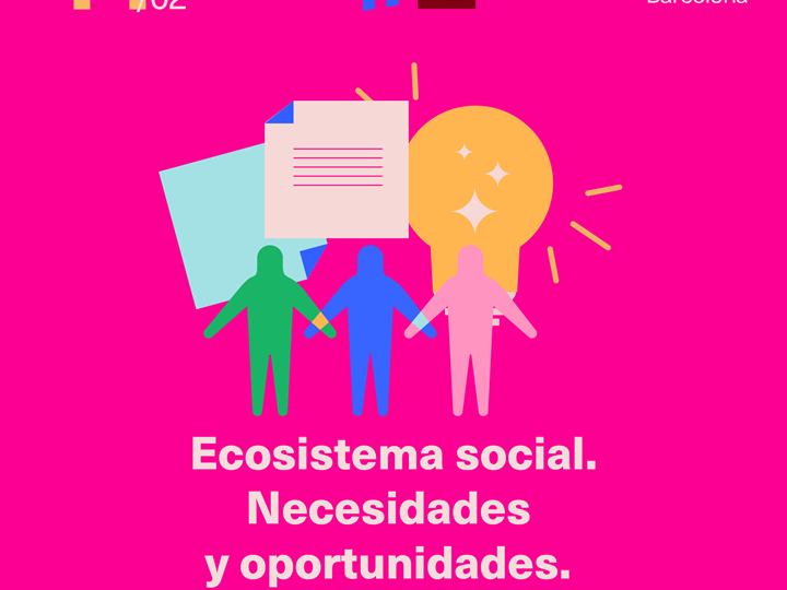 Ecosistema social. Necesidades y oportunidades